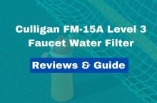 Culligan FM-15A Level 3 Faucet Water Filter Review
